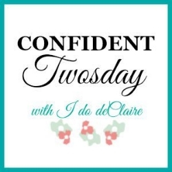 I do deClaire | Confidnet Tuesday