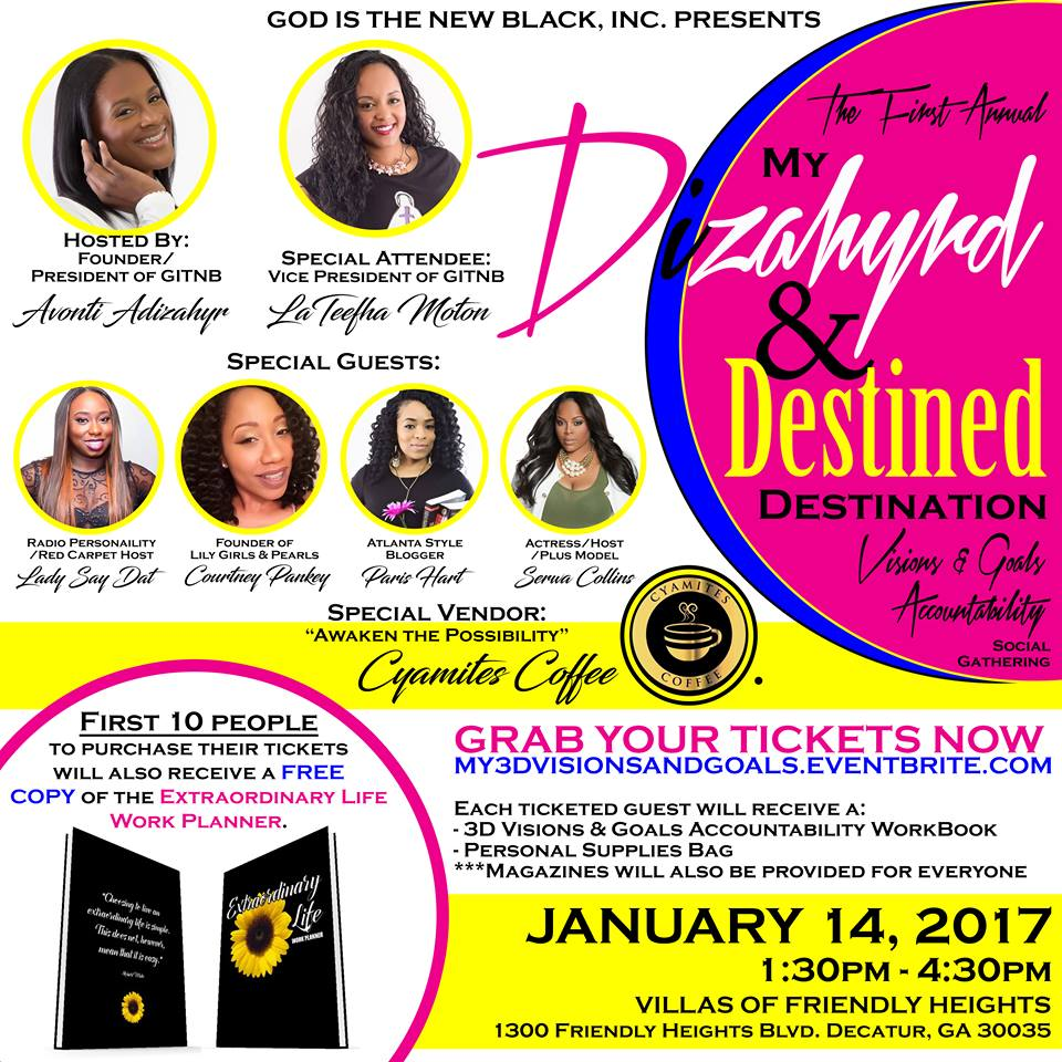 My Dizahyrd & Destined Destination Visions & Goals Social Gathering